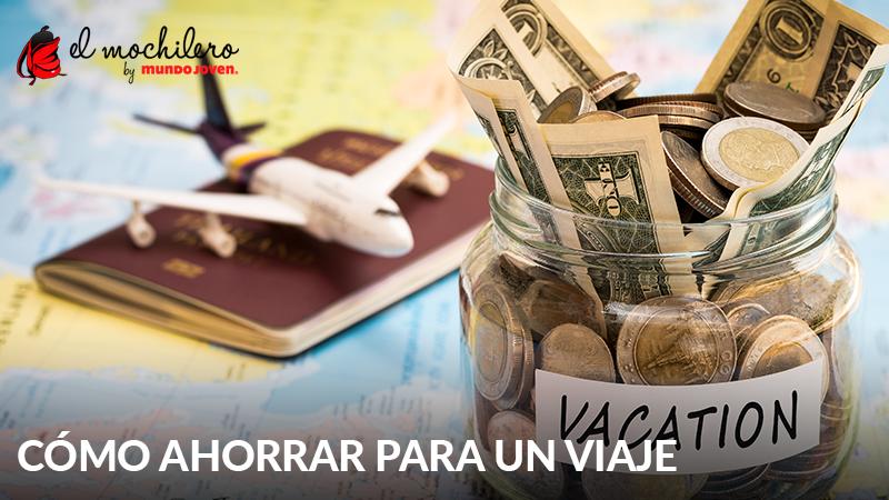 Consejos para ahorrar dinero para unas vacaciones - Ideas para ahorrar dinero ...